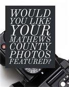 Request for Mathews County Citizen Photos